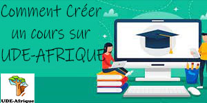 Comment créer un cours sur UDE-AFRIQUE?